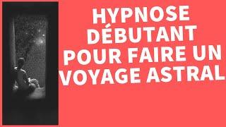 Comment faire un voyage astral ? Hypnose