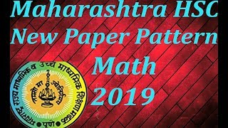 New HSC Question Paper Pattern For Math 2018-19