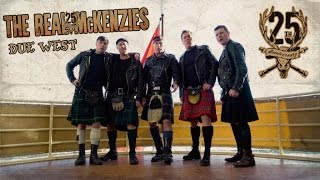 The Real McKenzies - Due West (Official Video)