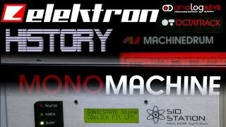 Elektron from SID to RYTM - A History
