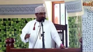 Wanaochukiwa Na Allah - Sheikh Yusuf Abdi (19.8.2016)