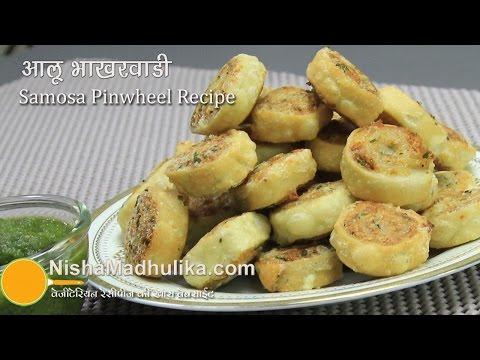 Aloo Bhakarwadi Recipe - Samosas Pinwheel Recipe