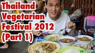 Thailand Vegetarian Food Festival (Part 1) - Bangkok 2012 เทศกาลกินเจ