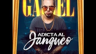 Gadiel - Adicta al Jangueo