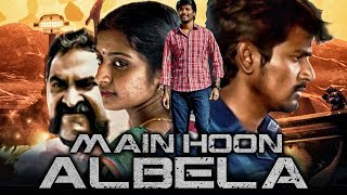 Main Hoon Albela (Manam Kothi Paravai) 2019 New Released Hindi Dubbed Movie   Sivakarthikeyan