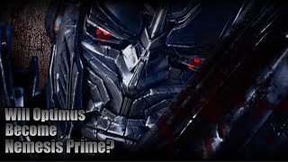 Transformers 5 - Optimus Becomes Nemesis Prime Theory