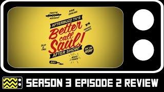 Better Call Saul Season 3 Episode 2 Review & After Show | AfterBuzz TV