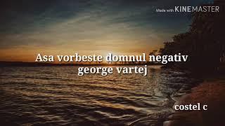 Asa vorbeste Domnul negativ 2019 (George Vartej)