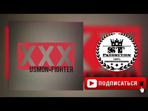 Xxx Mp4 Usmon Ft Fighter One XXX 2018 ST 3gp Sex
