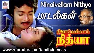 Ninaivellam Nithya All Songs   நினைவெல்லாம் நித்யா இசைஞானியின் இசையின் பாடல்கள் அனைத்தும்