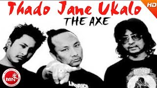 Thado Jane Ukalo - Axe Band   Nepali All Time Hit Music Video