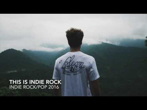 INDIE POP/ROCK/ALTERNATIVE COMPILATION - December 2016 (1 HOUR Playlist)