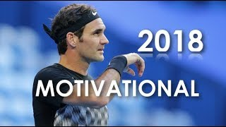 Roger Federer - The Greatest Of All Time - Motivational 2018