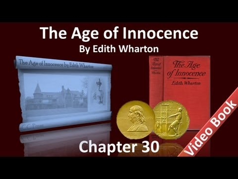 Chapter 30 - The Age of Innocence by Edith Wharton