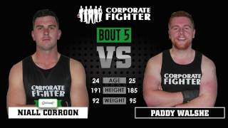 Corporate Fighter 23 - Niall Carroon vs Paddy Walshe