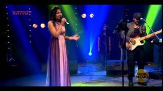 Yun hi re   Shweta Mohan  Music Mojo   Kappa TV HIGH