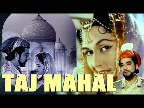 Xxx Mp4 Taj Mahal 1963 Full Hindi Movie Pradeep Kumar Bina Rai Veena Rehman Jeevan Jabeen Jalil 3gp Sex