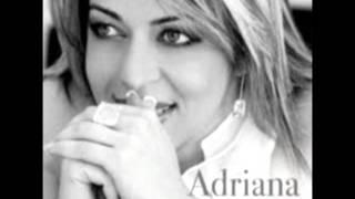 Adriana - Nada é impossível para ti
