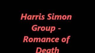 Harris Simon Group - Romance of Death