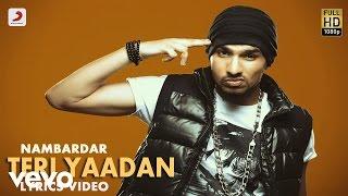 Nambardar - Teri Yaadan | Da Future | Lyric Video