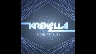 Krewella- One Minute