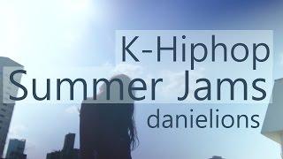 ♫ K-Hiphop Summer Jams / 여름 힙합 믹스 (20 songs)