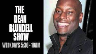 TYRESE GIBSON INTERVIEW 04OCT2011 102.1 The Edge DEAN BLUNDELL SHOW