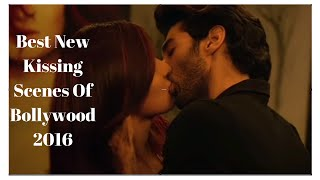 Best Hot New Kissing Scenes of Bollywood 2016