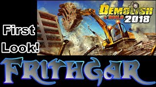 Let's Play Demolish And Build 2018 #1: First Look!