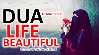 Dua That Will Make Life Beautiful And Happy ♥ ᴴᴰ