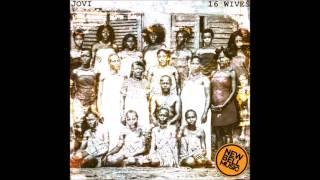 jovi 16 wives (16 tracks) Listen to the whole album