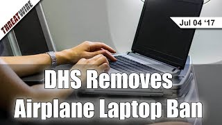 DHS Removes Airplane Laptop Ban, NotPetya Is a Wiper - Threat Wire