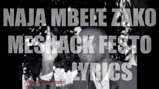 Meshack Festo-Naja Mbele Zako