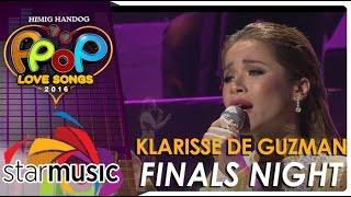 Klarisse De Guzman - Himig Handog P-Pop Love Songs 2016 Finals Night