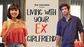 Living With Your Ex-Girlfriend   The Timeliners