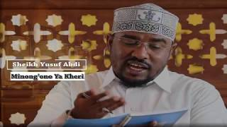 (Day 3) Minong'ono Ya Kheri - Sheikh Yusuf Abdi