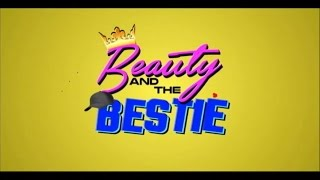 Beauty and the Bestie - Showing December 25, 2015