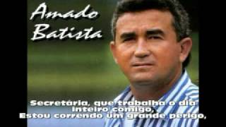 Amado Batista - Secretaria (Assédio Sexual) (Com Letra)