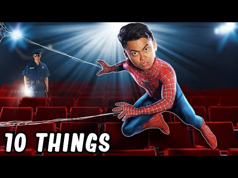 10 Things Not To Do In The Movies Theater Part 2 Spider Man