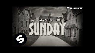 Redondo & Boris Way - Sunday (Official Music Video)