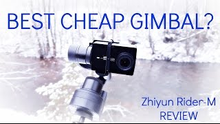 Best Cheap Gimbal for Action Cameras? Zhiyun Rider-M Review