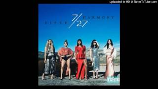 Fifth Harmony - The Life (Audio)