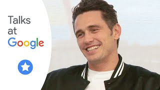 "James Franco: ""The Disaster Artist"" | Talks at Google"