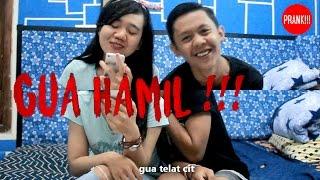 GUA HAMIL !!! Lo harus tanggung jawab!   | Prank Indonesia #15