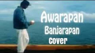 Aawarapan Banjarapan -Cover/KK/M.M.Kreem/Sayeed Quadri