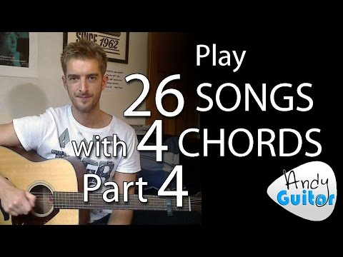 Play 26 SONGS with 4 CHORDS!! Part 4 Songs 11 to 14