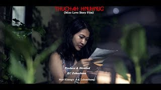 THUCHAH HNUHNUNG (MIZO FILM)