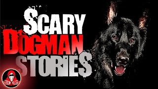 5 REAL Dogman Encounters