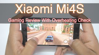 Xiaomi Mi4S Gaming Review | AllAboutTechnologies