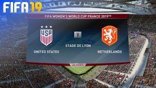 FIFA 19 - USA Women vs. Netherlands Women (World Cup Final)